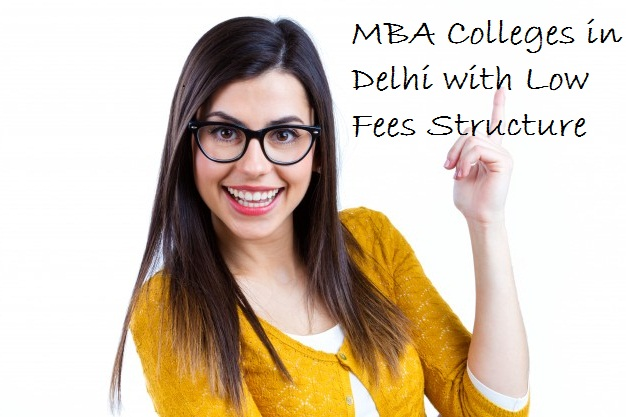 MBA Colleges in Delhi with Low Fees Structure
